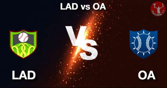 LAD vs OA Baseball Matcch Previews