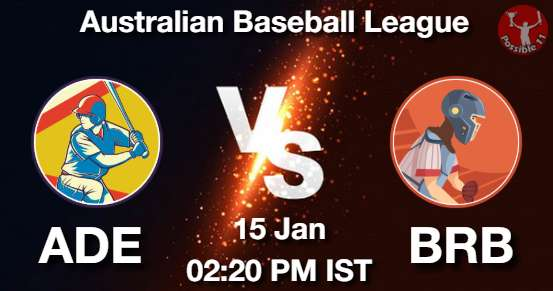 ADE vs BRB Baseball Matcch Previews