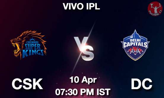 CSK vs DC Cricket Matcch Previews