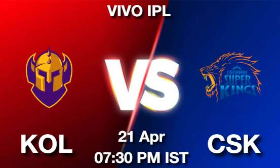 KOL vs CSK Dream11 Prediction