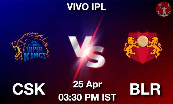 CSK vs BLR Dream11 Prediction