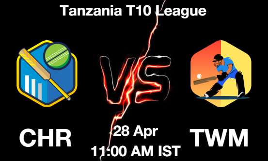CHR vs TWM Dream11 Prediction
