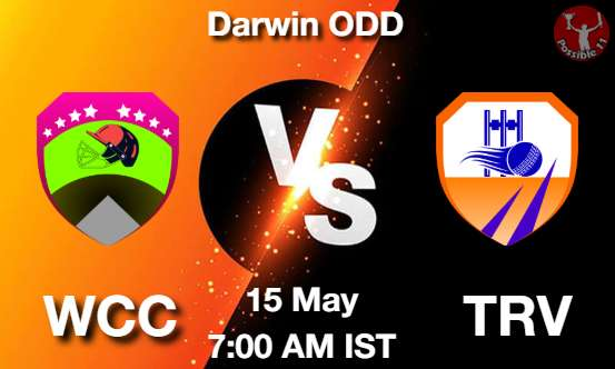 WCC vs TRV Dream11 Prediction