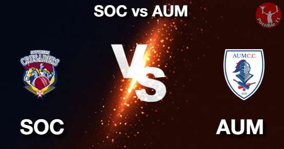 SOC vs AUM Cricket Matcch Previews