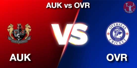 AUK vs OVR Cricket Matcch Previews