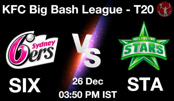 SIX vs STA Dream11 Prediction