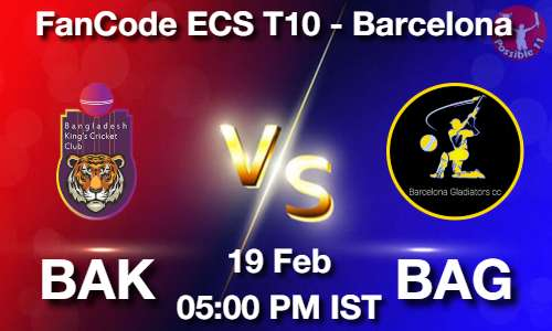 BAK vs BAG Dream11 Prediction