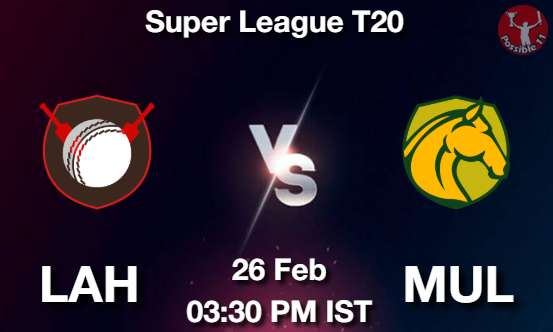 LAH vs MUL Dream11 Prediction