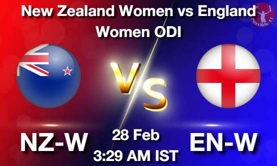 NZ-W vs EN-W Dream11 Prediction