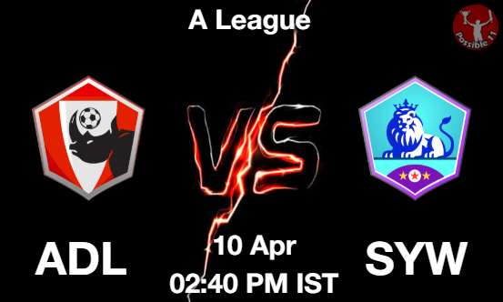 ADL vs SYW Dream11 Prediction