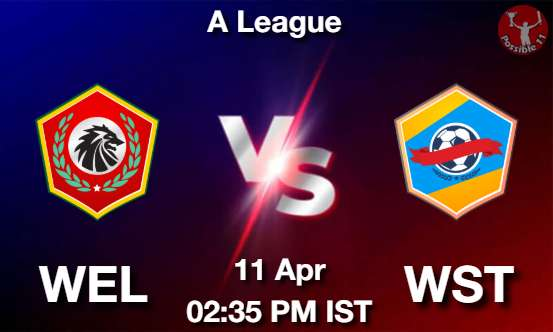 WEL vs WST Dream11 Prediction