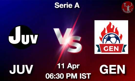 JUV vs GEN Dream11 Prediction