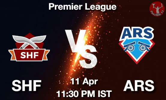 SHF vs ARS Dream11 Prediction