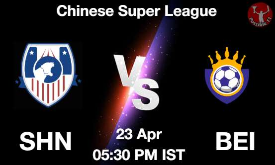 SHN vs BEI Football Match Previews