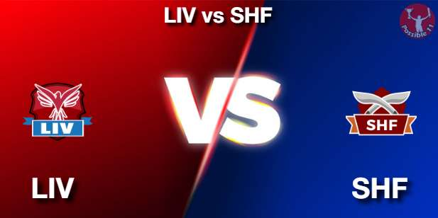 LIV vs SHF Football Matcch Previews