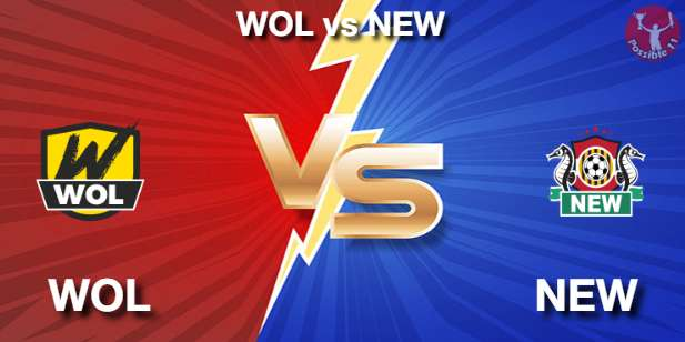 WOL vs NEW Football Matcch Previews
