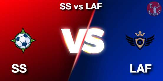 SS vs LAF Football Matcch Previews