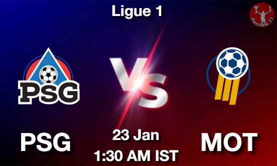 PSG vs MOT Football Matcch Previews