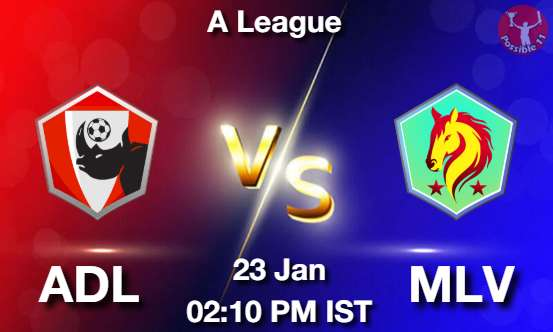 ADL vs MLV Football Matcch Previews