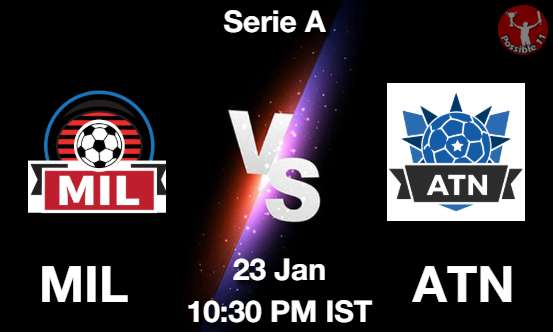 MIL vs ATN Football Matcch Previews