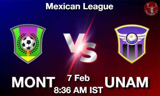 MONT vs UNAM Dream11 Prediction
