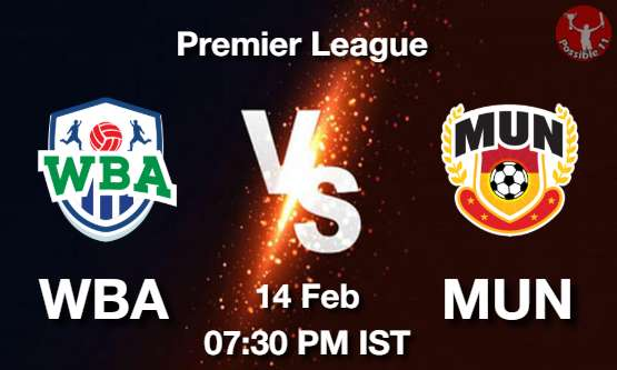 WBA vs MUN Dream11 Prediction