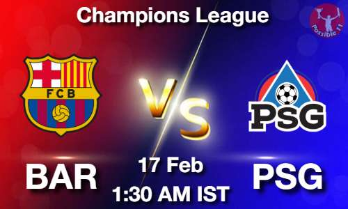 BAR vs PSG Dream11 Prediction