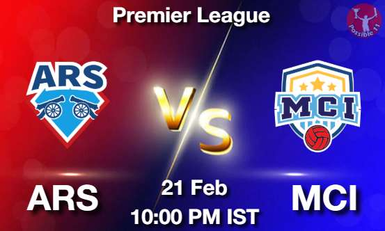 ARS vs MCI Dream11 Prediction