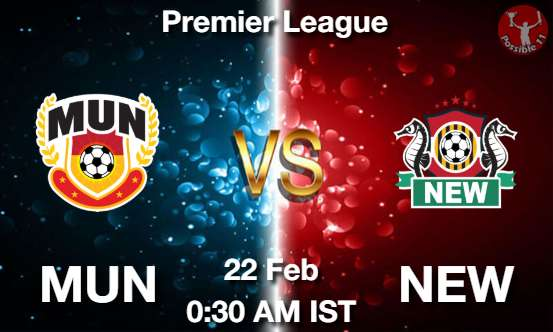MUN vs NEW Dream11 Prediction