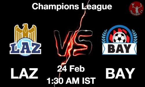LAZ vs BAY Dream11 Prediction