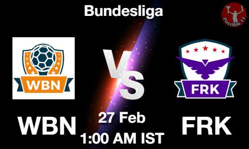 WBN vs FRK Dream11 Prediction