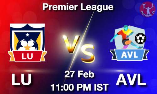 LU vs AVL Dream11 Prediction