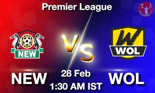 NEW vs WOL Football Match Previews