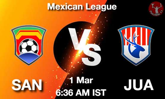 SAN vs JUA Dream11 Prediction
