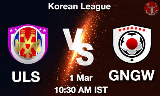 ULS vs GNGW Dream11 Prediction