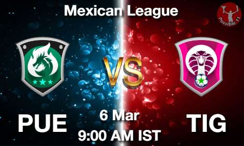 PUE vs TIG Dream11 Prediction