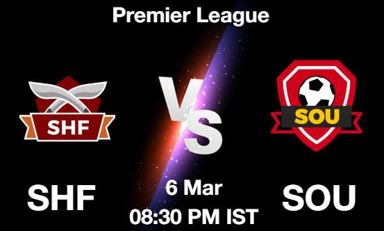 SHF vs SOU Dream11 Prediction