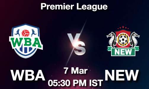 WBA vs NEW Dream11 Prediction