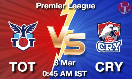 TOT vs CRY Dream11 Prediction