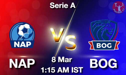 NAP vs BOG Dream11 Prediction