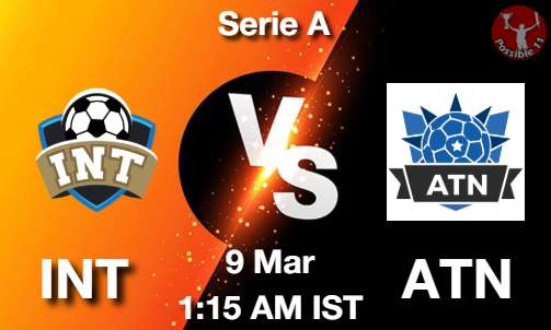INT vs ATN Dream11 Prediction