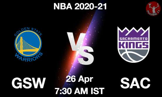GSW vs SAC NBA Match Previews
