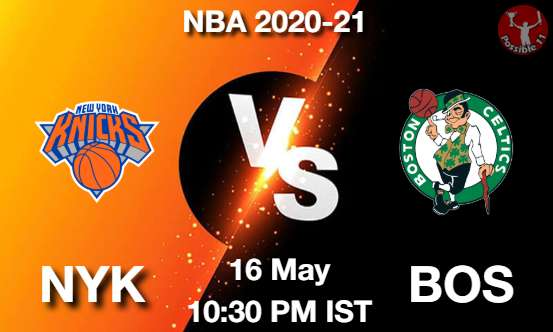 NYK vs BOS Dream11 Prediction