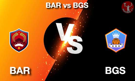 BAR vs BGS NBA Matcch Previews