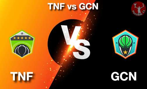 TNF vs GCN NBA Matcch Previews