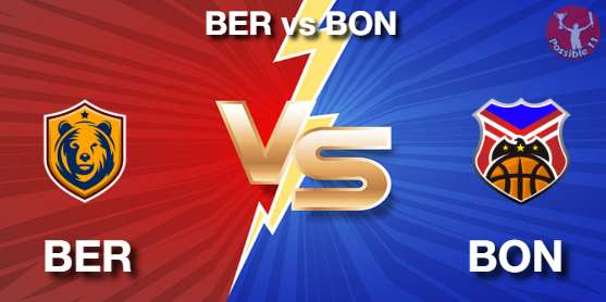 BER vs BON NBA Matcch Previews