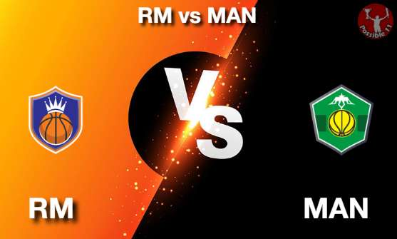 RM vs MAN NBA Matcch Previews
