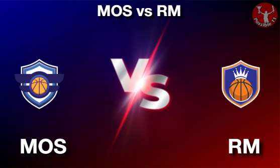 MOS vs RM NBA Matcch Previews