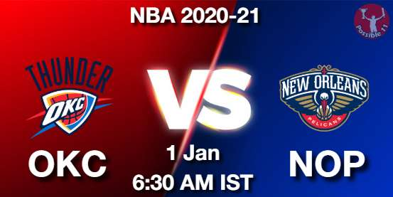 OKC vs NOP Dream11 Prediction