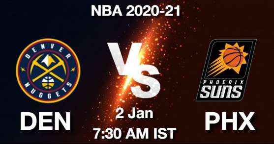 DEN vs PHX Dream11 Prediction